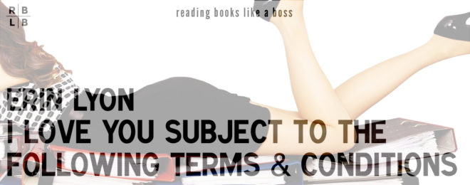 Book Review – I Love You Subject to the Following Terms and Conditions by Erin Lyon
