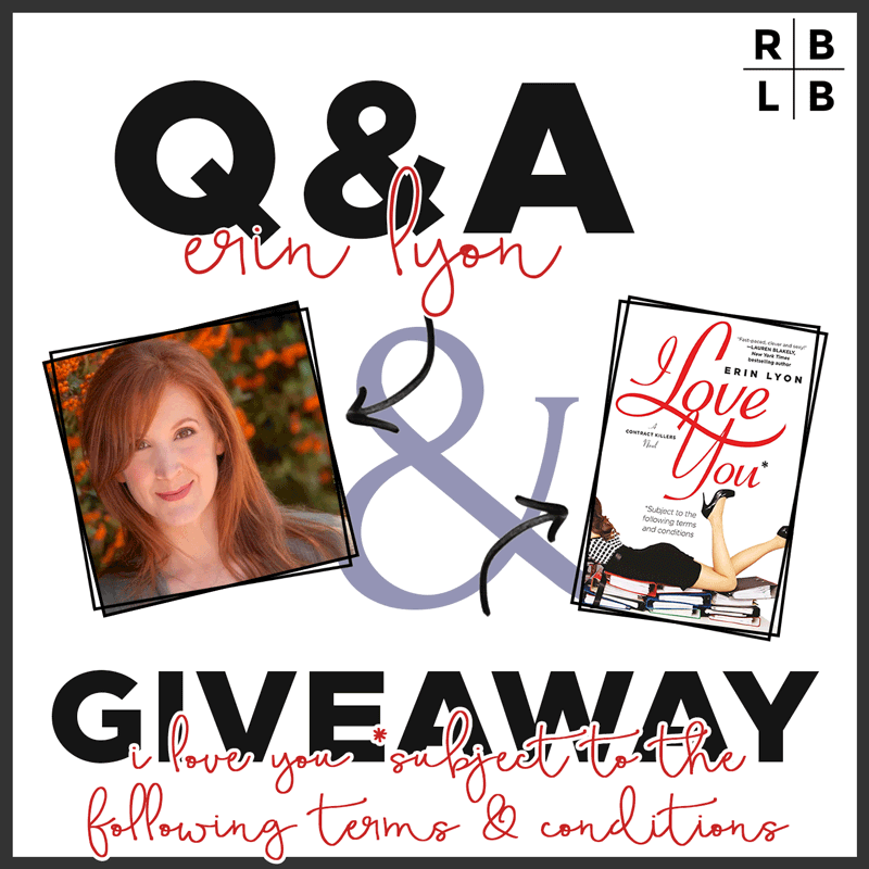 Interview + Giveaway - I Love You Subject to the Following Terms & Conditions by Erin Lyon