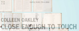 Book Review – Close Enough to Touch by Colleen Oakley