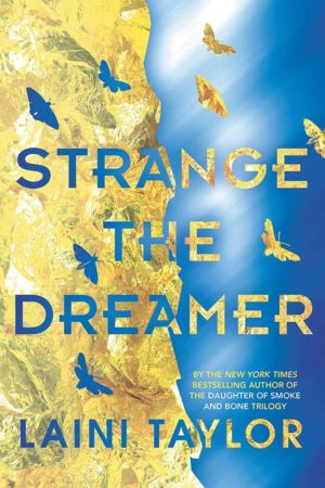 Book Review – Strange the Dreamer by Laini Taylor