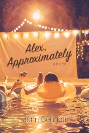 Book Review – Alex, Approximately by Jenn Bennett