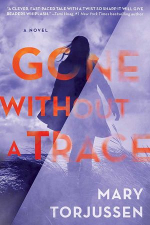 Audiobook Review – Gone Without a Trace by Mary Torjussen