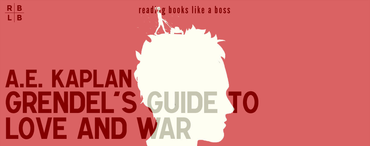 Book Review – Grendel's Guide to Love and War by A. E. Kaplan