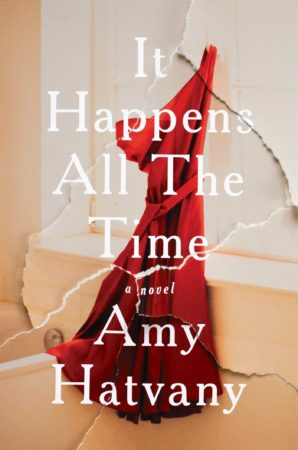 Audiobook Review – It Happens All the Time by Amy Hatvany