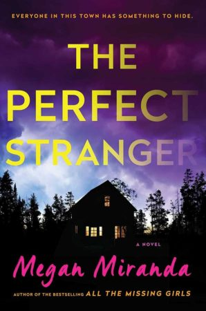 Book Review – The Perfect Stranger by Megan Miranda