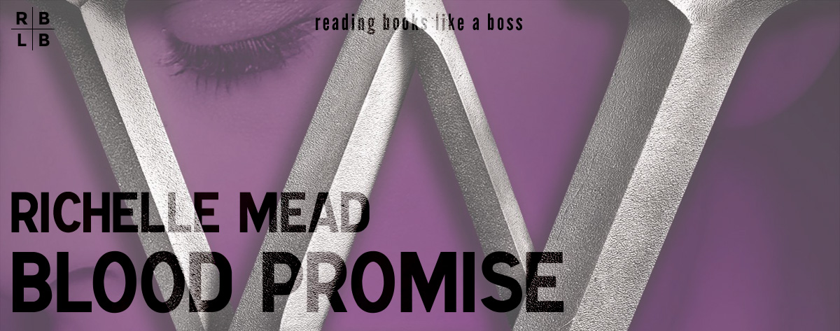 Audiobook Review – Blood Promise by Richelle Mead