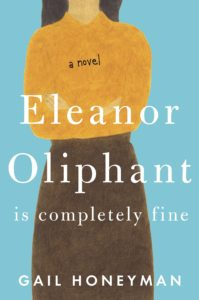 Cover - Eleanor Oliphant is Completely Fine by Gail Honeyman