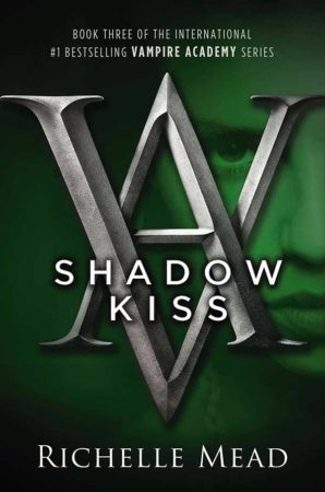 Book Review – Shadow Kiss by Richelle Mead