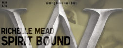 Book Review – Spirit Bound by Richelle Mead