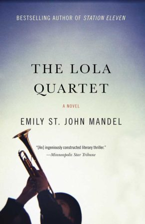 Audiobook Review – The Lola Quartet by Emily St. John Mandel