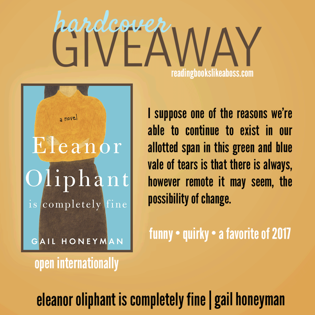 Giveaway - Eleanor Oliphant is Completely Fine by Gail Honeyman