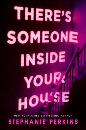 Book Review – There's Someone Inside Your House by Stephanie Perkins