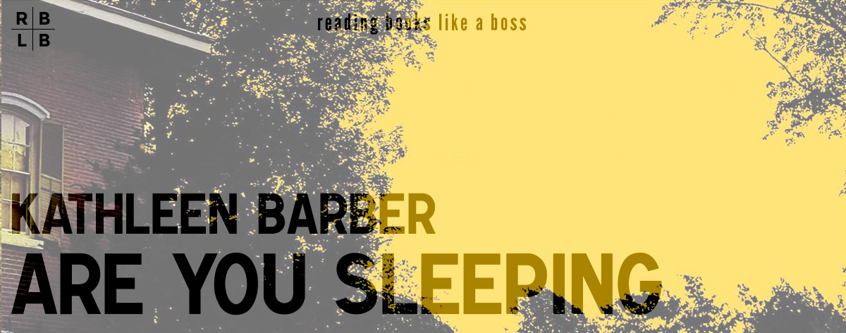 Book Review – Are You Sleeping by Kathleen Barber