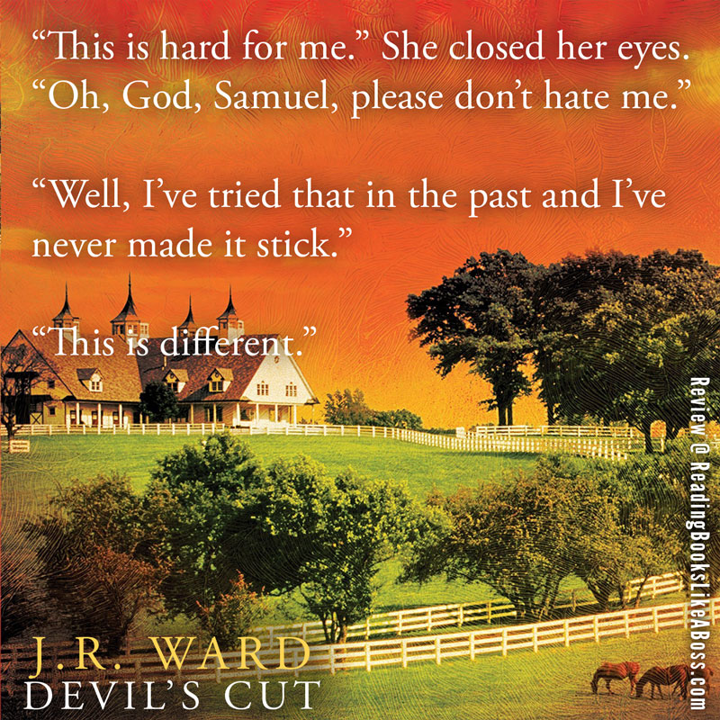 Teaser - Devil's Cut (Bourbon Kings #3) by J.R. Ward