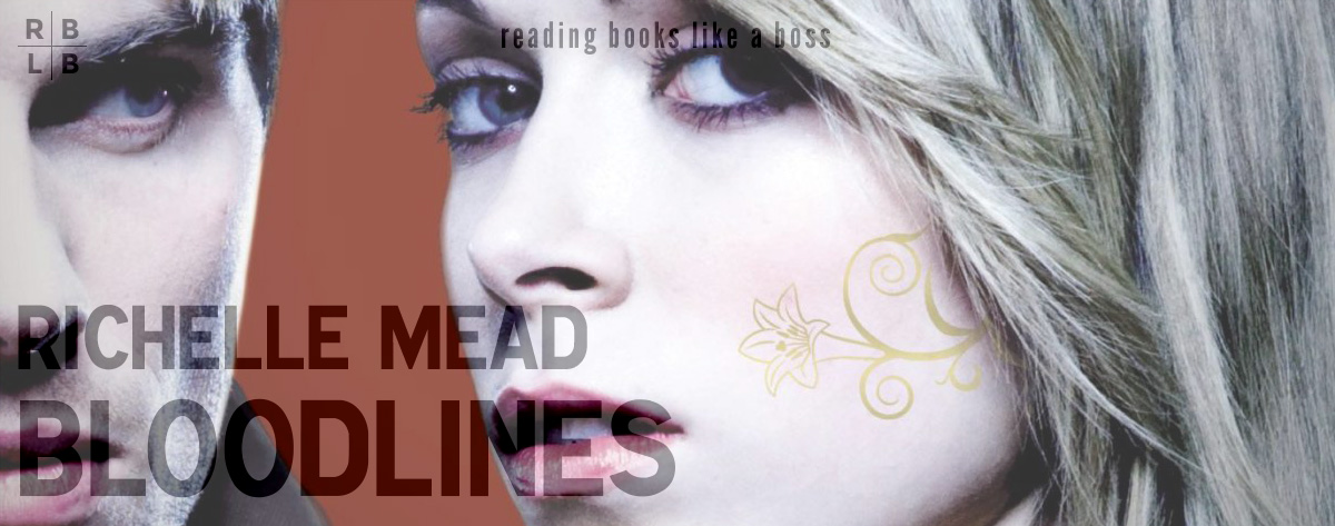 Audiobook Review – Bloodlines by Richelle Mead