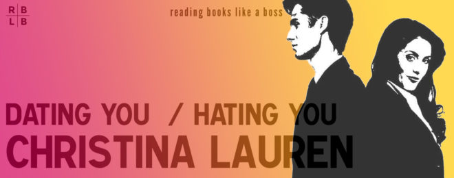 Audiobook Review – Dating You / Hating You by Christina Lauren