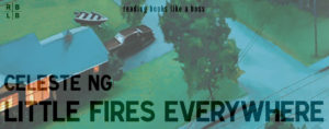 Review - Little Fires Everywhere by Celeste Ng