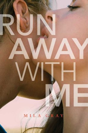 Book Review – Run Away With Me by Mila Gray