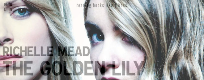 Audiobook Review – The Golden Lily by Richelle Mead