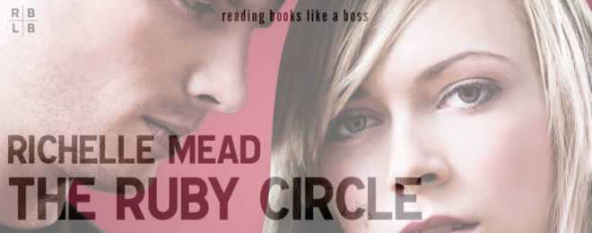 Audiobook Review – The Ruby Circle by Richelle Mead