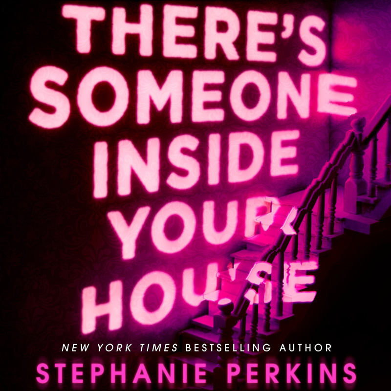 Review - There's Someone Inside Your House by Stephanie Perkins