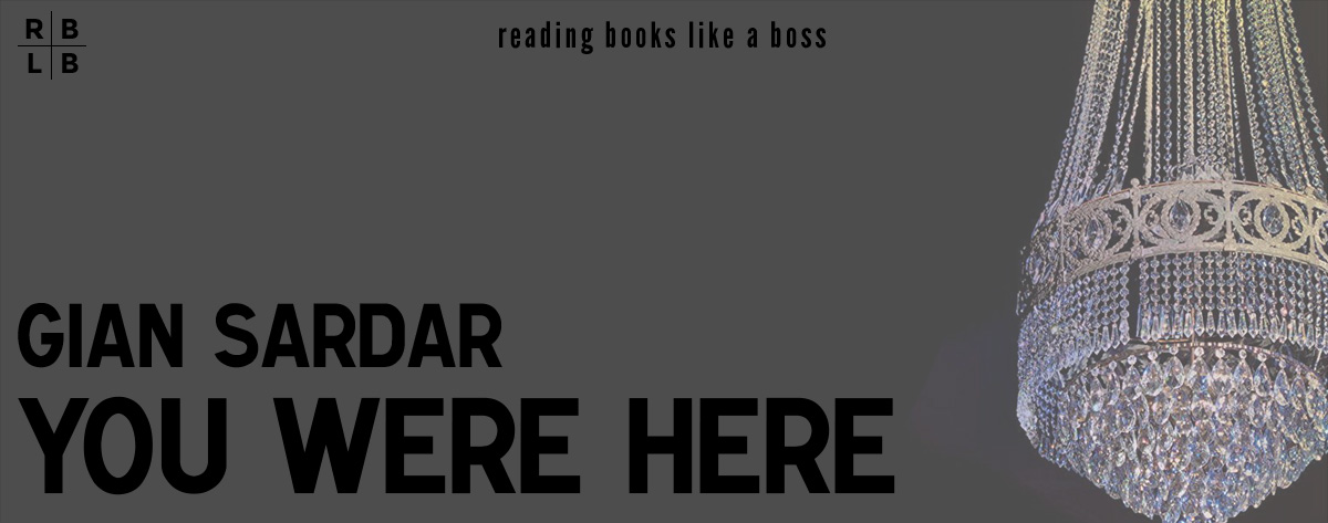 Audiobook Review – You Were Here by Gian Sardar