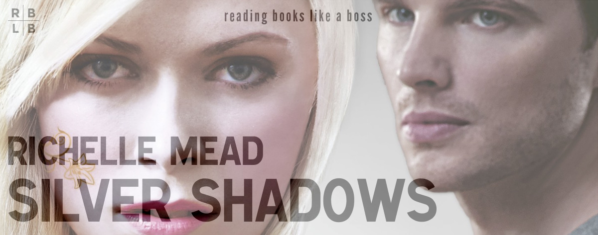 Audiobook Review – Silver Shadows by Richelle Mead