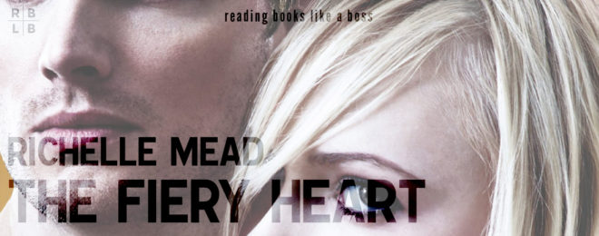 Audiobook Review – The Fiery Heart by Richelle Mead