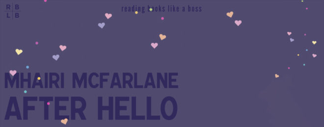 Book Review – After Hello by Mhairi McFarlane