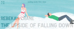 Book Review – The Upside of Falling Down by Rebekah Crane