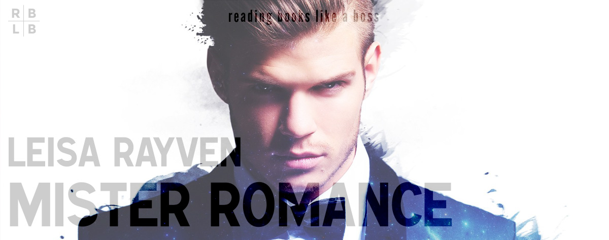 Book Review – Mister Romance by Leisa Rayven