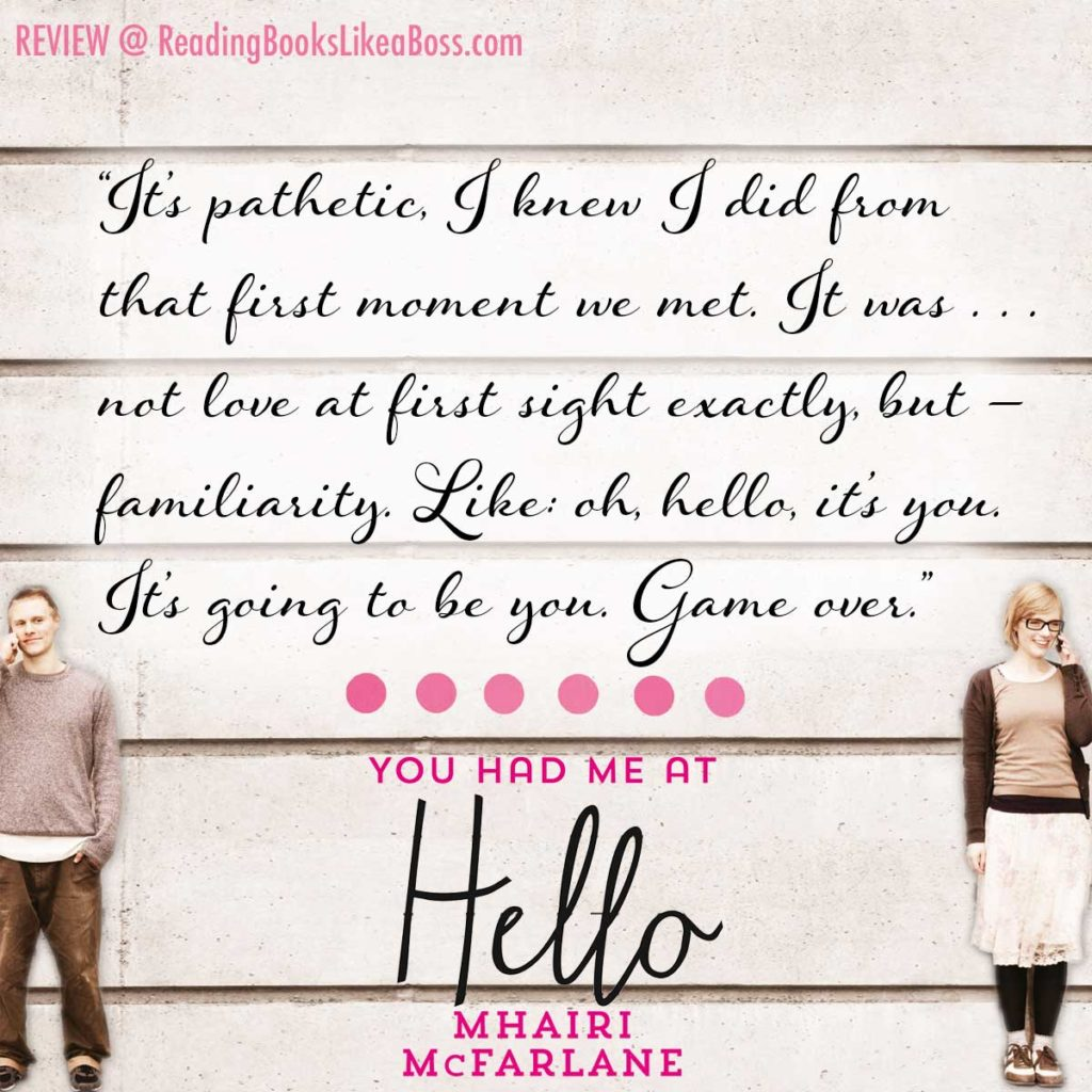 You Had Me at Hello by Mhairi McFarlane