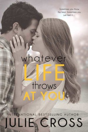 Book Review – Whatever Life Throws at You by Julie Cross