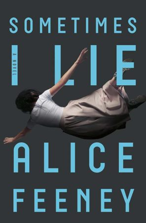 Audiobook Review – Sometimes I Lie by Alice Feeney