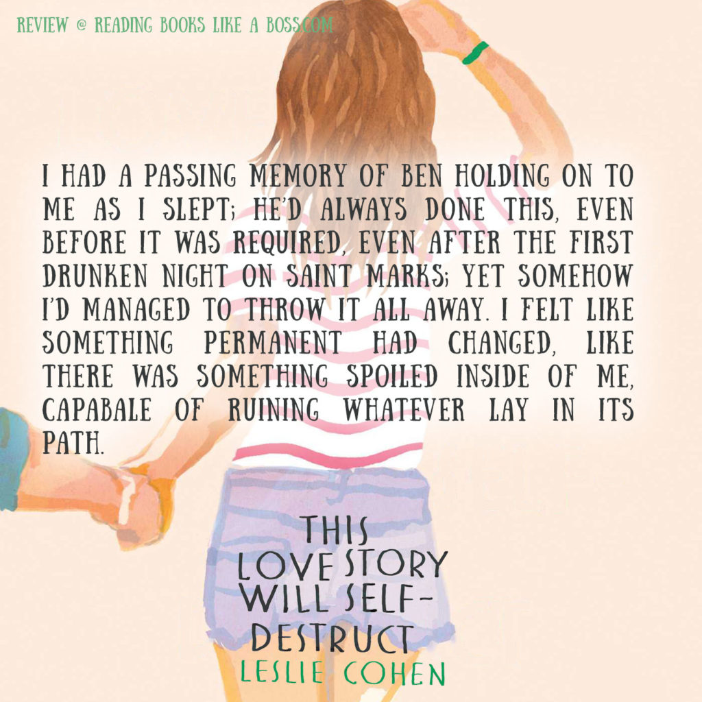 This Love Story Will Self-Destruct by Leslie Cohen