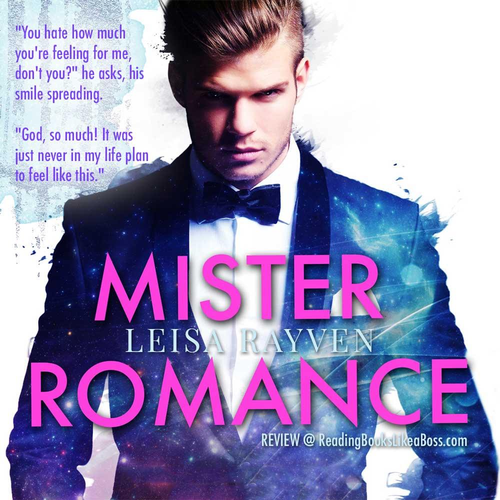 Mister Romance by Leisa Rayven