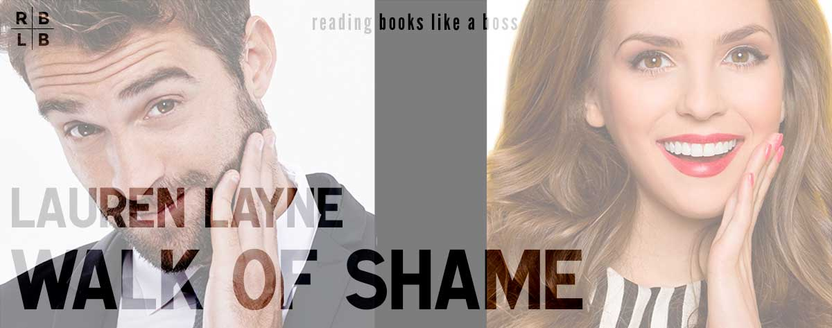 Book Review – Walk of Shame by Lauren Layne