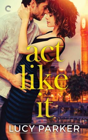 Audiobook Review – Act Life It by Lucy Parker