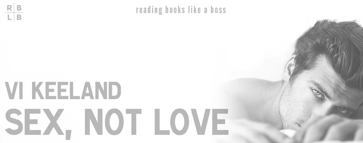 Book Review – Sex, Not Love by Vi Keeland