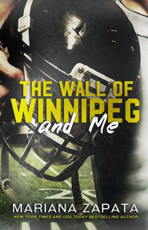 Audiobook Review – The Wall of Winnipeg and Me by Mariana Zapata