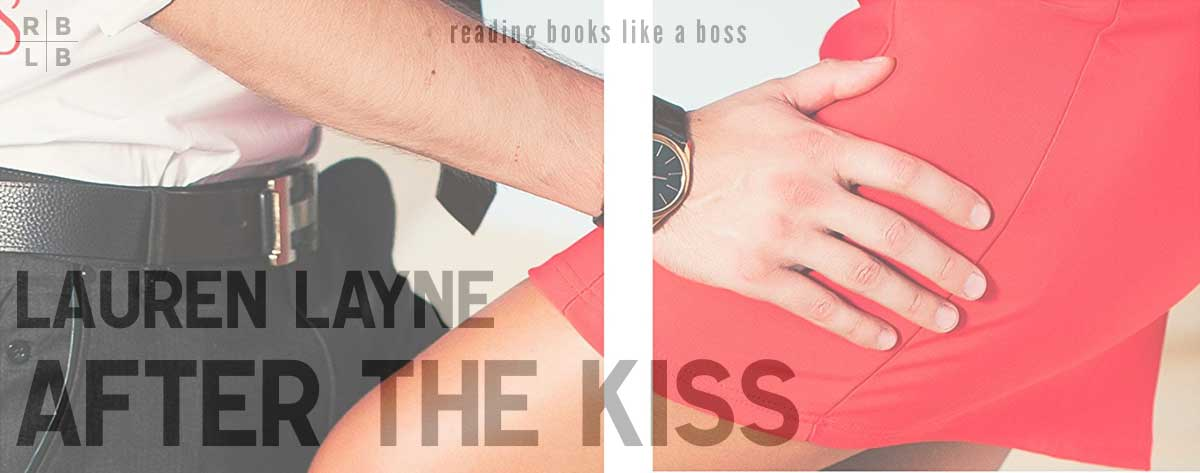 Book Review – After the Kiss by Lauren Layne