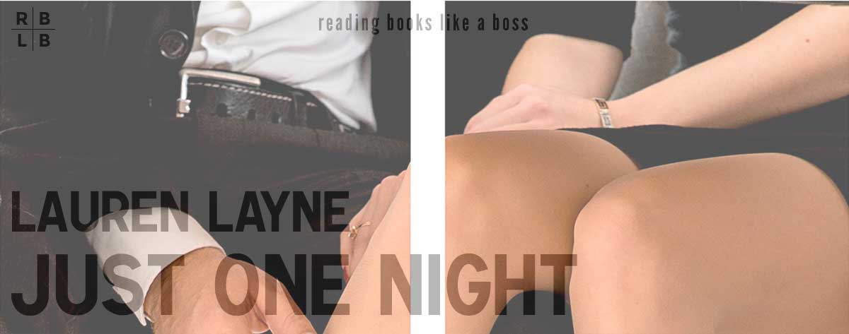 Book Review – Just One Night by Lauren Layne
