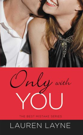 Book Review – Only With You by Lauren Layne