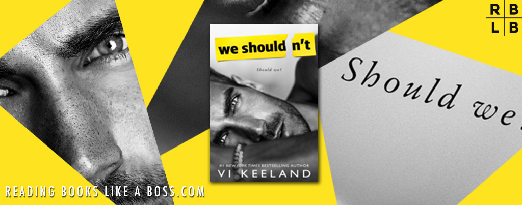 Cover Reveal – We Shouldn't by Vi Keeland